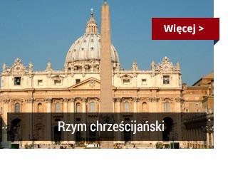 Przewodnik po Rzymie - Rzym Chrześcijański